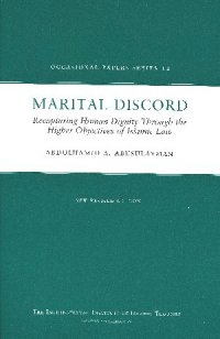 Marital Discord: Recapturing Human Dignity Through the Higher Objectives of Islamic Law