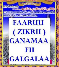 FAARUU (ZIKRII) GANAMAA FII GALGALAA