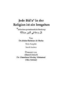 Jede Bid'a in der Religion ist ein Irregehen