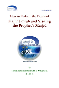 How to Perform the Rituals of Hajj, Umrah and Visiting the Prophet's Masjid