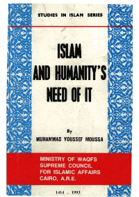 Islam and Humanity's Need of It