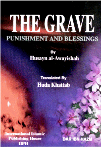 The Grave – Punishments and Blessings