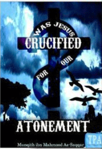 Was Jesus Crucified for our Atonement?