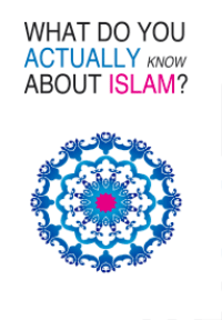 What do you Actually know about Islam?
