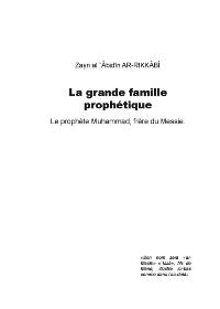 La grande famille prophétique : le prophète Muhammad, frère du Messie