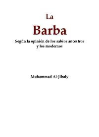 La Barba, según la opinion de los sabios ancestros y los modernos