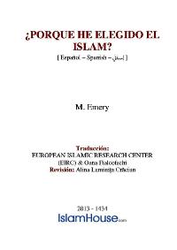 ¿PORQUE HE ELEGIDO EL ISLAM?