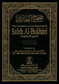 The Translation of the Meanings of Sahih Al-Bukhari