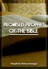 The Promised Prophet of the Bible