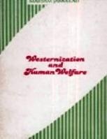 WESTERNIZATION AND HUMAN WELFARE