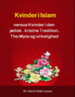 Kvinder i Islam versus Kvinder i den jødisk-kristne Tradition.The Myte og virkelighed