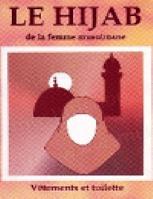 Le Hijab de la Femme Musulmane Vêtement et Toilette