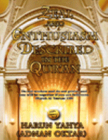 ZEAL AND ENTHUSIASM DESCRIBED IN THE QUR'AN