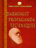 DARWINIST PROPAGANDA TECHNIQUES