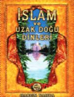 İslam Ve Uzakdoğu Dinleri