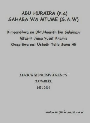 ABU HURAIRA (r.a) SAHABA WA MTUME (S.A.W)