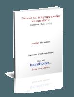 Dialoog tss. een jonge moslim en een atheïst
