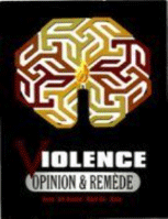 Violence: Opinion and Remede