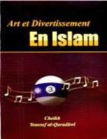 Art et Divertissement En Islam