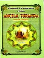 Pourquoi j'ai embrasse l'Islam, Ancelm Turmeda