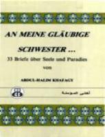 AN MEINE GLAUBIGE SCHWESTER