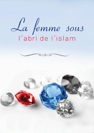 La femme sous l'abri de l'islam