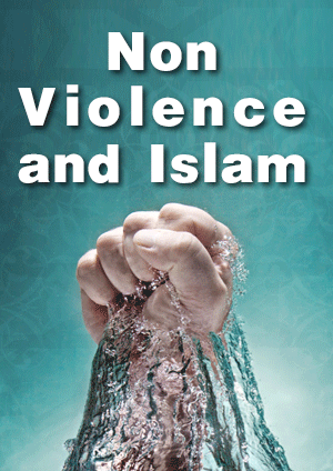 Non Violence and Islam