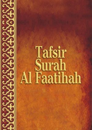 Tafsir of Suratul Fatihah