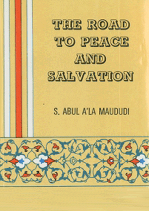 The Road to Peace and Salvation