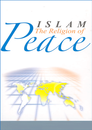 Islam is The Religion of Peace
