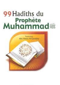 99 hadiths du Prophète Muhammad
