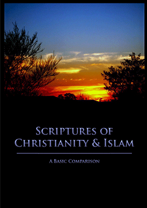 Scriptures of Christianity And Islam: A Basic Comparison