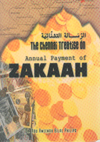 THE CHENNAI TREATISE ON ANNUAL PAYMENT OF ZAKAAH