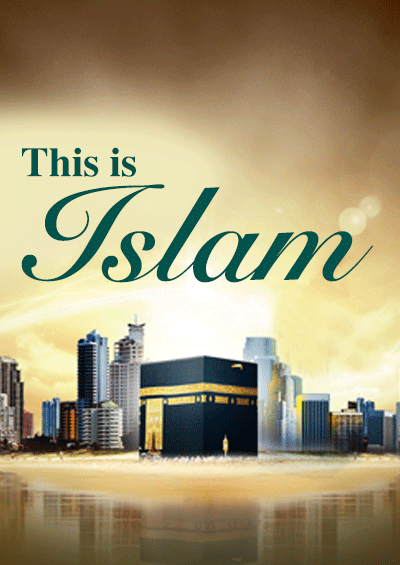 This is Islam