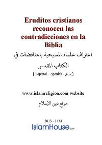 Eruditos cristianos reconocen las contradicciones en la Biblia