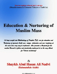 Education and Nurturing of Muslim Masses