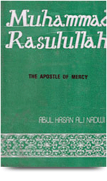 Muhammad Rasulullah – The Apostle of Mercy