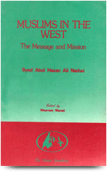 Muslims in the West- The Massage and Mission