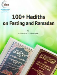 100+ Hadith on Fasting and Ramadan