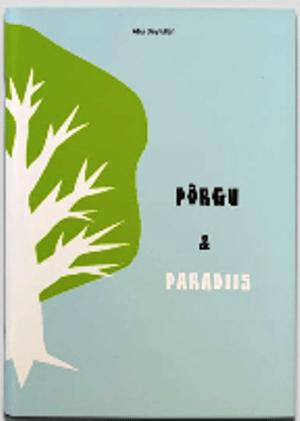 PÕRGU JA PARADIIS