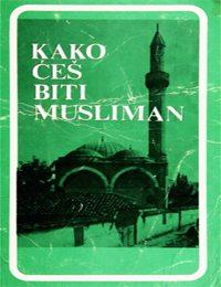 Kako ćeš biti musliman?