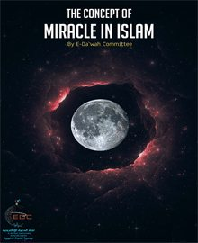 The Concept of Miracle in Islam with Special Focus on the Qur'an