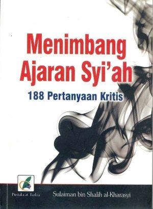 Book Cover: Menimbang Ajaran Syi'ah : 188 Pertanyaan Kritis