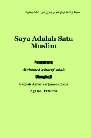 Book Cover: Saya Adalah Satu Muslim