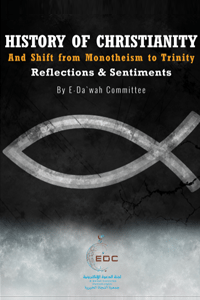 History of Christianity and Shift from Monotheism to Trinity: Reflections and Sentiments