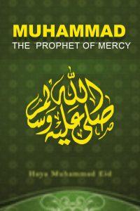 Muhammad the Prophet of Mercy