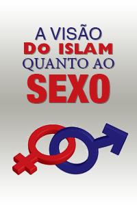 A Visão do Islam quanto ao sexo