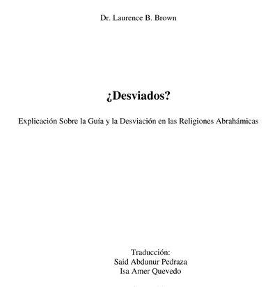 Desviados? Explicación Sobre la Guía y la Desviación en las Religiones Abrahámicas