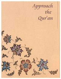 How to Approach the Qur'an