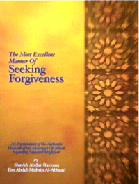 THE MOST EXCELLENT MANNER OF SEEKING FORGIVINESS